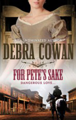 For Pete's Sake by Debra Cowan