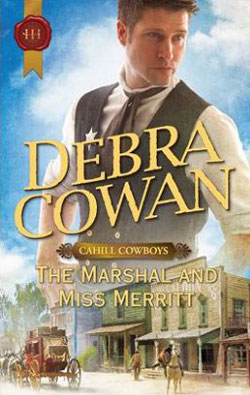 The Marshal and Miss Merritt by Debra Cowan