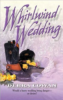 Whirlwind Wedding by Debra Cowan