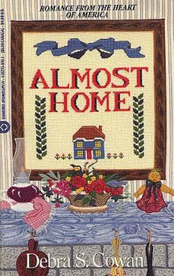 Almost Home by Debra Cowan