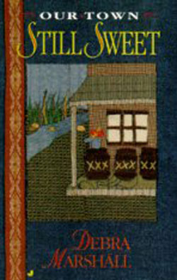 Still Sweet by Debra Marshall (Debra Cowan)