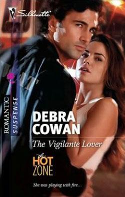The Vigilante Lover by Debra Cowan