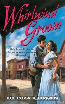 Whirlwind Groom by Debra Cowan